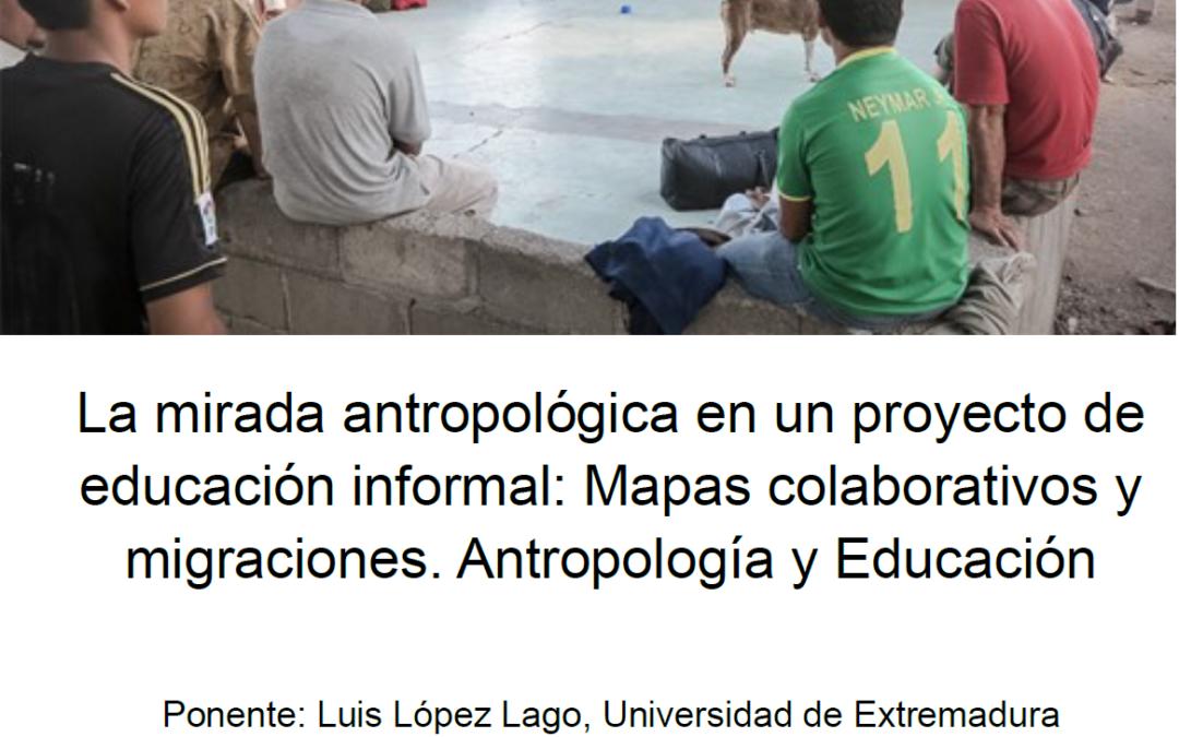 La mirada antropológica desde el 4IE+